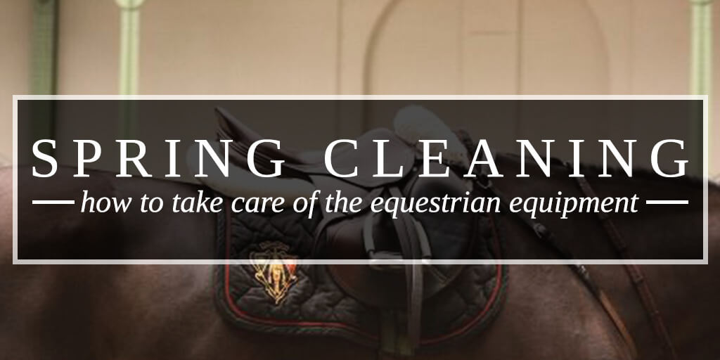 How to take care of the equestrian equipment