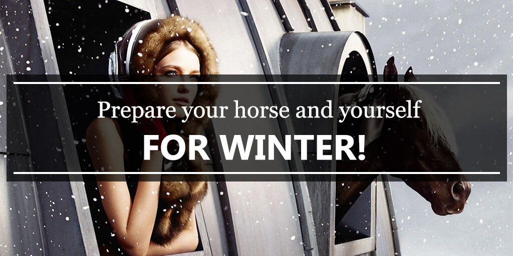 Prepare your horse and yourself for winter