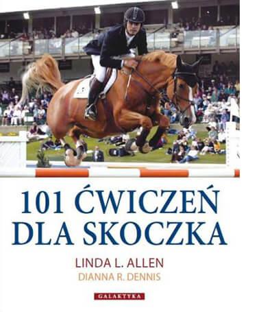 101 ĆWICZEŃ DLA SKOCZKA, Linda L. Allen, Dianna R. Dennis