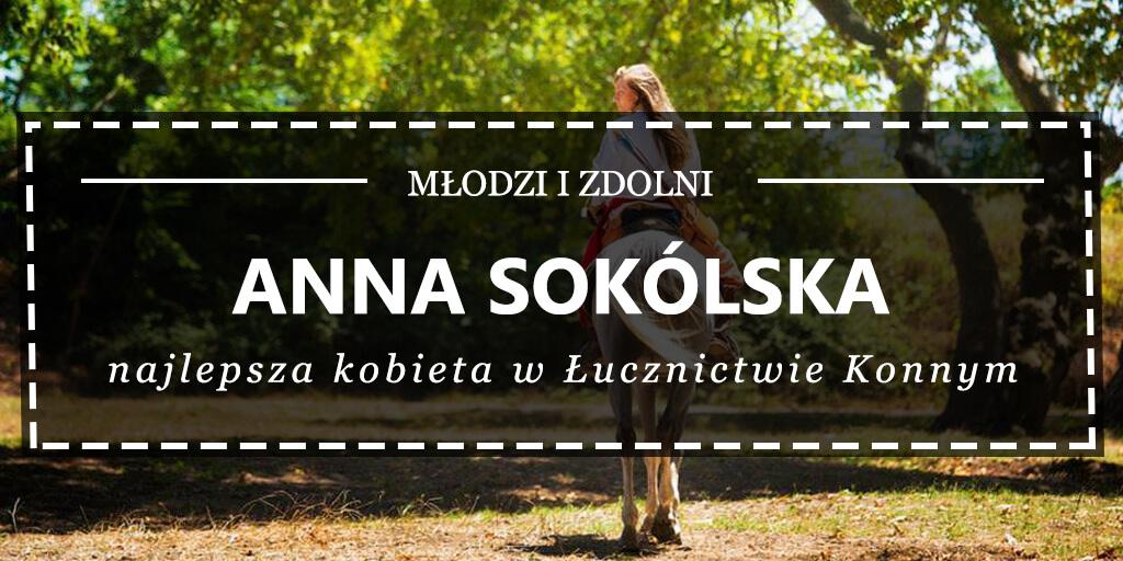 Anna Sokólska – najlepsza kobieta w Łucznictwie Konnym