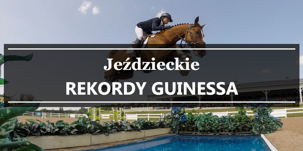 jeździeckie rekordy guinessa