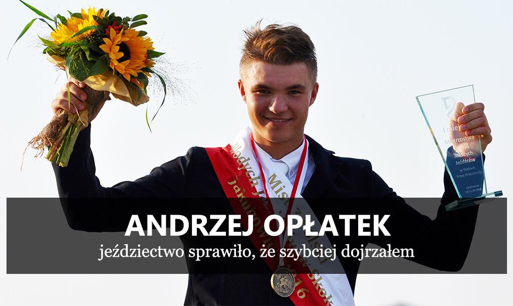 f27b5aca33 Andrzej Opłatek - jeździectwo sprawiło