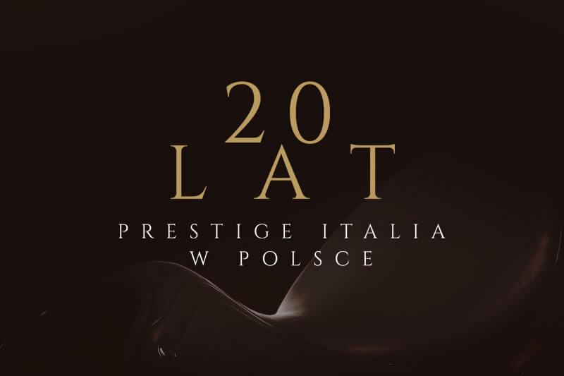 20 lat Prestige Italia w Polsce