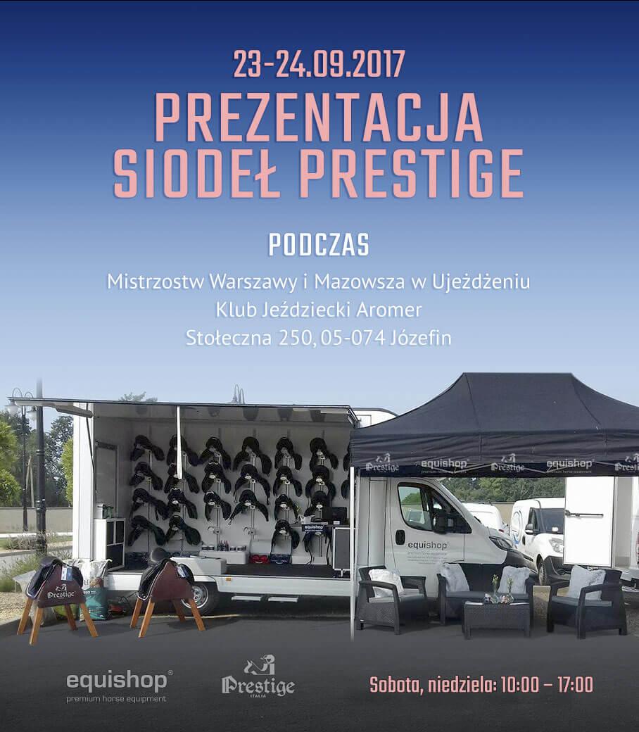 Prezentacja siodeł Prestige Italia - Mistrzostwa Warszawy i Mazowsza w Ujeżdżeniu