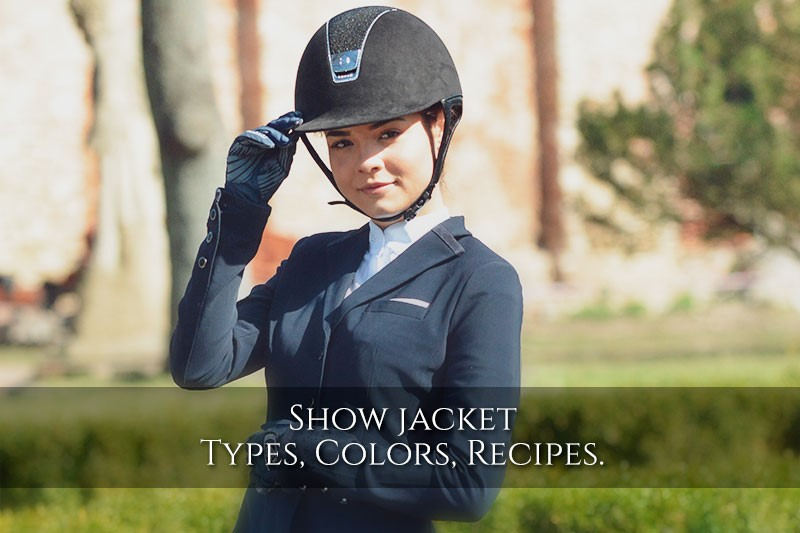 Show jackets for horse riders - types, colours, rules of use