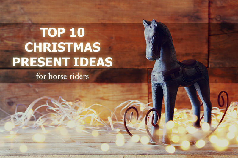 Top 10 Christmas gifts ideas for horse riders